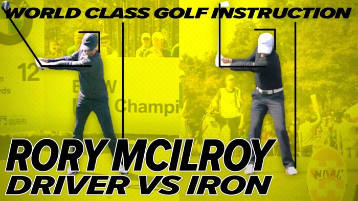 Rory Mcllroy Swing – Driver vs Iron – Incredible Contrast!